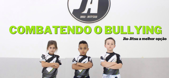 O Jiu-Jitsu no combate ao Bullying.