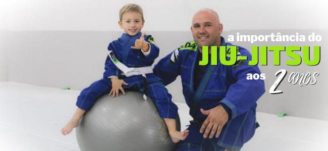 A importância do Jiu-Jitsu aos 2 anos de idade.